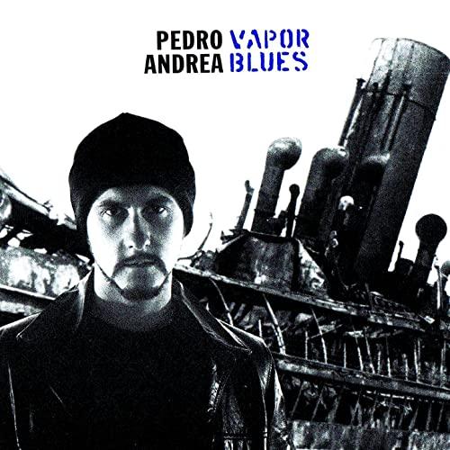 Pedro Andrea - Vapor Blues